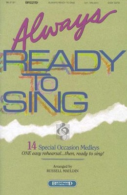 Always Ready To Sing, Songbook   -     By: Russell Mauldin