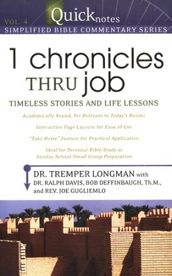 #4: 1st Chronicles Thru Job - Timeless Stories and Life Lessons  -     By: Tremper Longman III