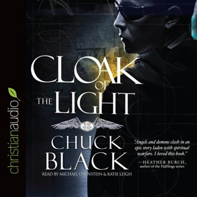 Cloak of the Light - unabridged audio book on CD  -     Narrated By: Michael Orenstein, Katie Leigh     By: Chuck Black