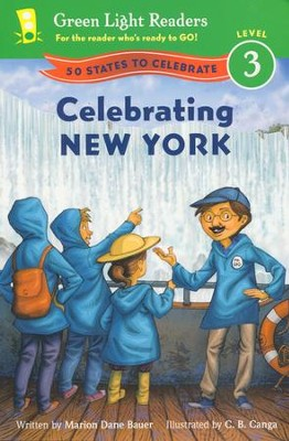 Celebrating New York: 50 States to Celebrate  -     By: Marion Dane Bauer     Illustrated By: C.B. Canga