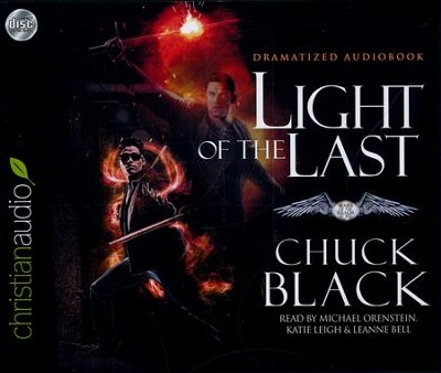 Light of the Last - unabridged audio book on CD  -     Narrated By: Michael Orenstein, Katie Leigh     By: Chuck Black
