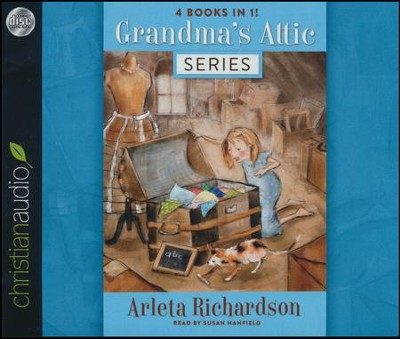 Grandma's Attic Series - unabridged audio book on CD  -     Narrated By: Susan Hanfield     By: Arleta Richardson