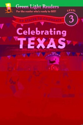 Celebrating Texas: 50 States to Celebrate  -     By: Marion Dane Bauer     Illustrated By: C.B. Canga