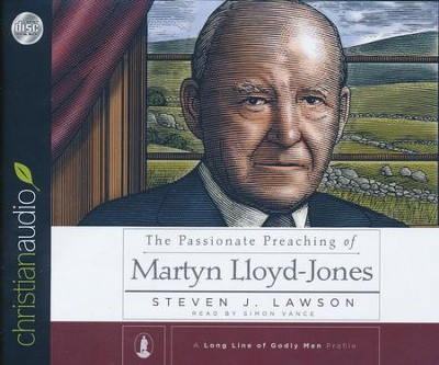 Passionate Preaching of Martyn Lloyd-Jones - unabridged audio book on CD  -     Narrated By: Simon Vance     By: Steven J. Lawson