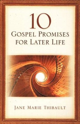 10 Gospel Promises for Later Life  -     By: Jane Marie Thibault