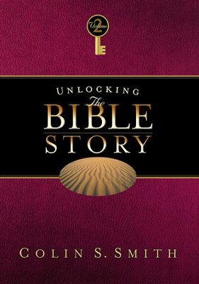 Unlocking the Bible Story: Old Testament Volume 2 - eBook  -     By: Colin S. Smith