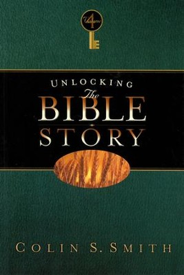 Unlocking the Bible Story: New Testament Volume 4 - eBook  -     By: Colin S. Smith