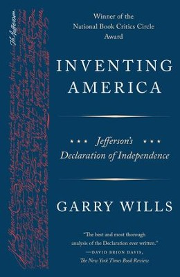 Inventing America: Jefferson's Declaration of Independence - eBook  -     By: Garry Wills