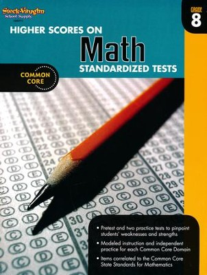 Higher Scores on Math Standardized Tests Grade 8 (2012 Edition)  -