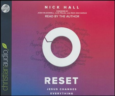 Reset: Jesus Changes Everything - unabridged audio book on CD  -     Narrated By: Nick Hall     By: Nick Hall