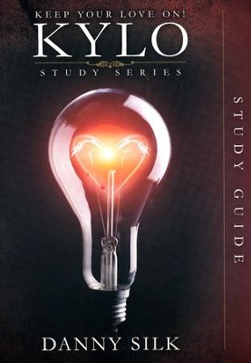 Keep Your Love On, Study Guide  -     By: Danny Silk