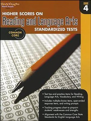 Higher Scores on Reading & Language Arts Standardized Tests Grade 4 (2012 Edition)  -