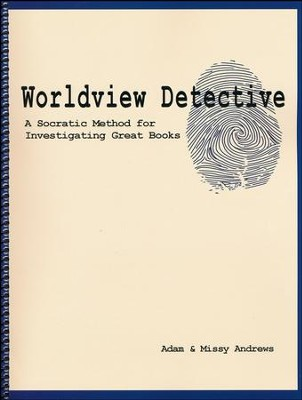 Worldview Detective: A Socratic Method for  Investigating Great Books (DVD Seminar & Workbook)  -     By: Adam Andrews