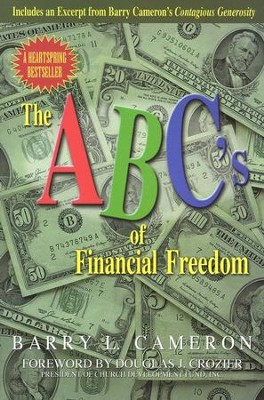 The ABC's of Financial Freedom   -     By: Barry L. Cameron