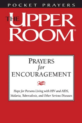 Prayers for Encouragement: Hope for People Living with HIV & AIDS, Malaria, Tuberculosis, and Other Serious Diseases - Package of 20  -     By: Various Authors