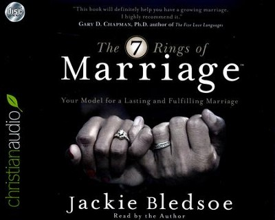 The Seven Rings of Marriage: Your Model for a Lasting and Fulfilling Marriage - unabridged audio book on CD  -     Narrated By: Jackie Bledsoe     By: Jackie Bledsoe