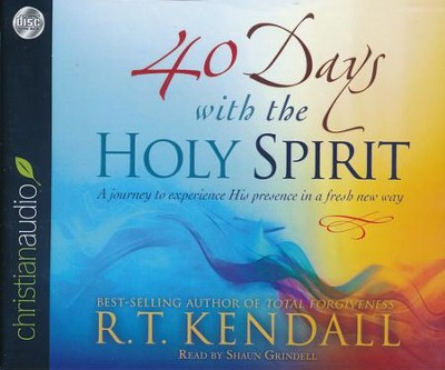 40 Days With the Holy Spirit: A Journey to Experience His Presence in a Fresh New Way - unabridged audio book on CD  -     Narrated By: Shaun Grindell     By: R.T. Kendall