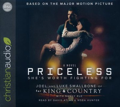 Priceless: She's Worth Fighting For - unabridged audio book on CD  -     Narrated By: Nora Hunter, David Atlas     By: Joel Smallbone, Luke Smallbone