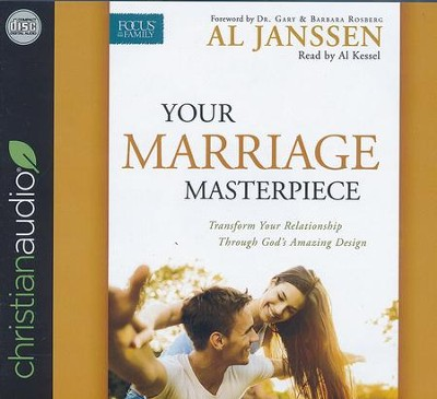 Your Marriage Masterpiece: Transform Your Relationship Through God's Amazing Design - unabridged audio book on CD  -     By: Al Janssen