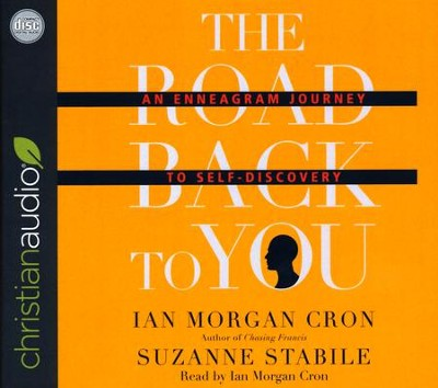 The Road Back to You: An Enneagram Journey to Self-Discovery - unabridged audio book on CD  -     Narrated By: Ian Morgan Cron     By: Ian Morgan Cron, Suzanne Stabile