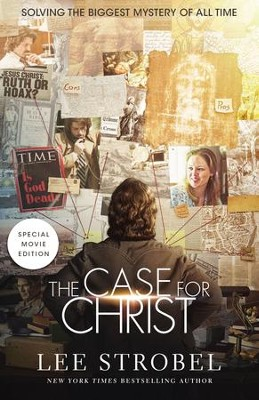 Case for Christ Movie Edition: Solving the Biggest Mystery of All Time - eBook  -     By: Lee Strobel