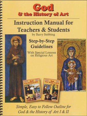 God & the History of Art Instruction Manual for Teachers & Students  -     By: Barry Stebbing