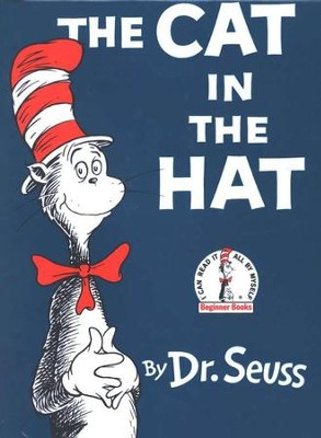 Cat in the Hat   -     By: Dr. Seuss