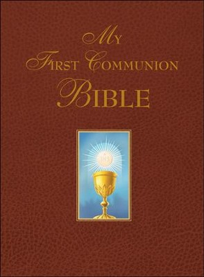 My First Communion Bible: Burgundy Edition  -     By: Saint Benedict Press