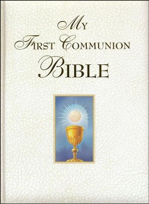 My First Communion Bible: White Edition - Slightly Imperfect  -     By: Saint Benedict Press