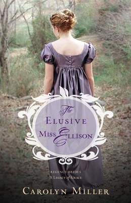 The Elusive Miss Ellison - eBook  -     By: Carolyn Miller