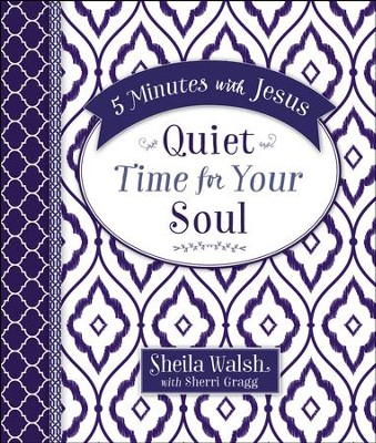 5 Minutes with Jesus: Quiet Time for Your Soul - eBook  -     By: Sheila Walsh, Sherri Gragg