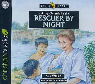 Amy Carmichael: Rescuer By Night - unabridged audio book on CD  -     By: Kay Walsh