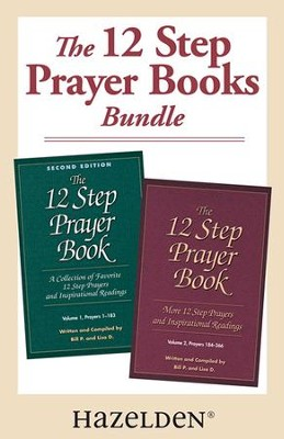 The 12 Step Prayer Book Volume 1 & The 12 Step Prayer Book Volume 2: A collection of 12 Step Prayer Books Volume 1 and 2 - eBook  -     By: Bill P.