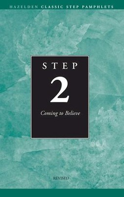 Step 2 AA Coming to Believe: Hazelden Classic Step Pamphlets - eBook  -     By: Anonymous