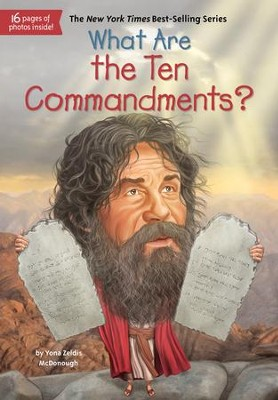 What Are the Ten Commandments? - eBook  -     By: Yona Z. McDonough     Illustrated By: Tim Foley