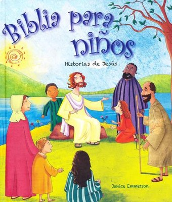 Biblia para Niños: Historias de Jesús  (Children's Bible: Jesus' Stories)  -