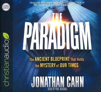 The Paradigm: The Ancient Blueprint That Holds the Mystery of Our Times - unabridged audio book on CD - Slightly Imperfect  -     Narrated By: Paul Michael     By: Jonathan Cahn
