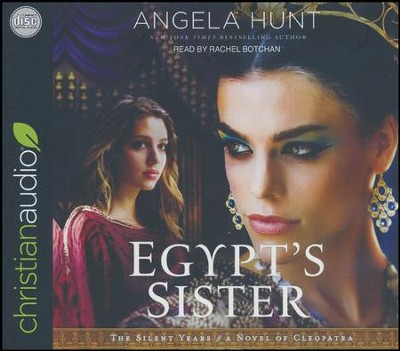 Egypt's Sister - unabridged audio book on CD  -     By: Angela Hunt