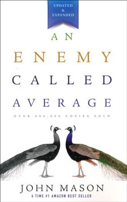 An Enemy Called Average - updated & expanded  -     By: John Mason