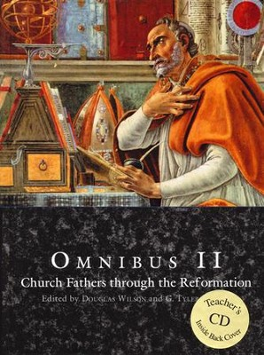 Omnibus 2 Text with Teacher CD-ROM   -     Edited By: Douglas Wilson, G. Tyler Fischer