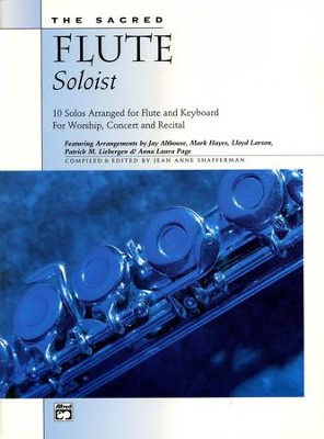 The Sacred Flute Soloist Book & Audio CD   -     Edited By: Jean Anne Shafferman     By: Jean Anne Shafferman ed.