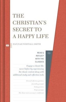 The Christian's Secret to a Happy Life - eBook  -     By: Hannah Whitall Smith