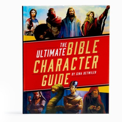 The Ultimate Bible Character Guide  -