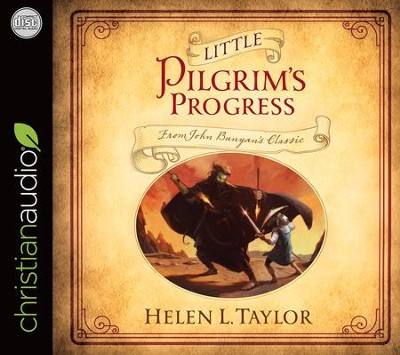 Little Pilgrim's Progress: From John Bunyan's Classic - unabridged audiobook on CD  -     By: Helen L. Taylor