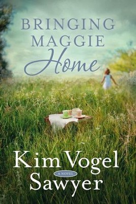 Bringing Maggie Home - eBook  -     By: Kim Vogel Sawyer