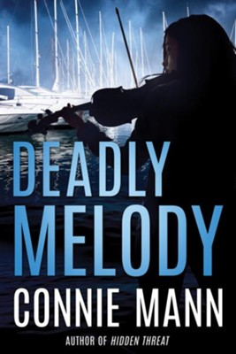 Deadly Melody  -     By: Connie Mann