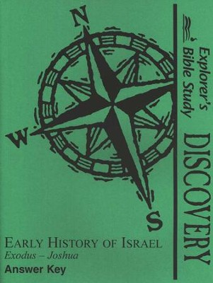 Bible Discovery: Early History Of Israel (Exodus-Joshua), Answer Key  -
