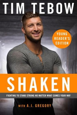 Shaken: The Young Reader's Edition: Discovering Your True Identity in the Midst of Life's Storms - eBook  -     By: Tim Tebow