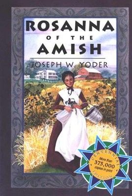 Rosanna of the Amish   -     By: Joseph W. Yoder