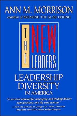 The New Leaders: Leadership Diversity in America  -     By: Ann M. Morrison